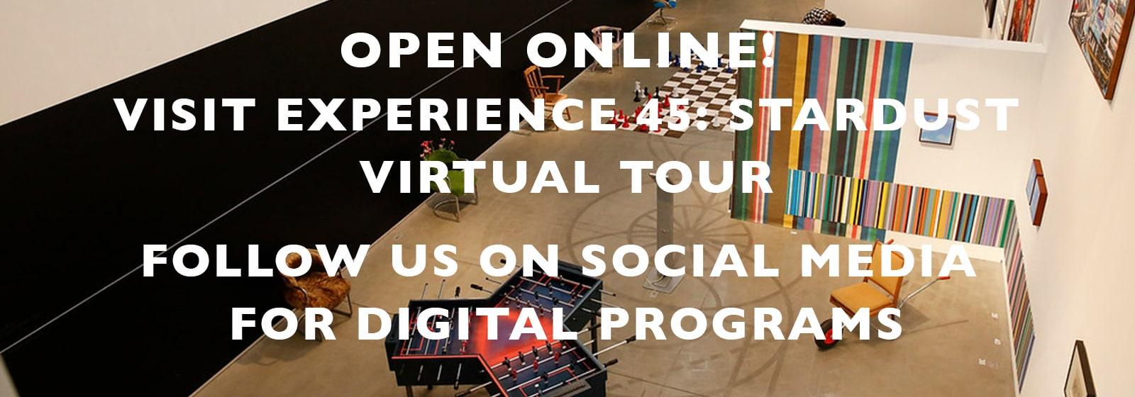 OPEN ONLINE VISIT EXPERIENCE 45 STARDUST VIRTUAL TOUR 3